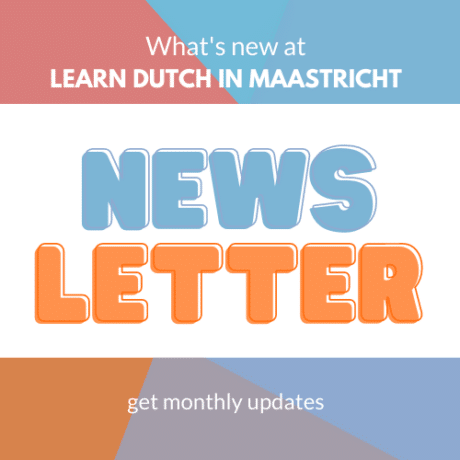 Don't miss out on news about our Dutch Courses